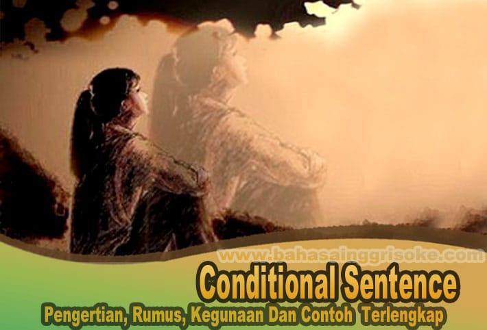 Contoh Conditional Sentence Terlengkap