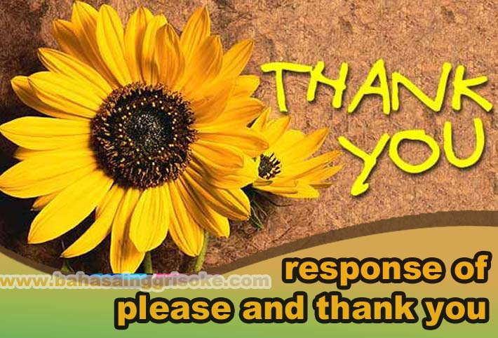 contoh response of please and thank you