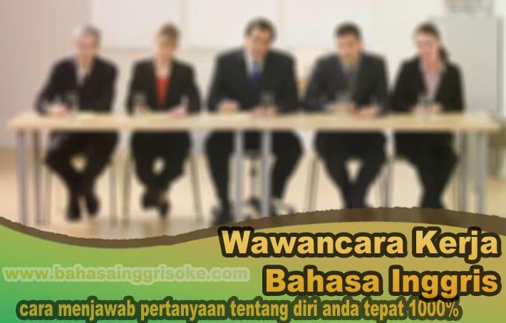 wawancara kerja dalam bahasa inggris