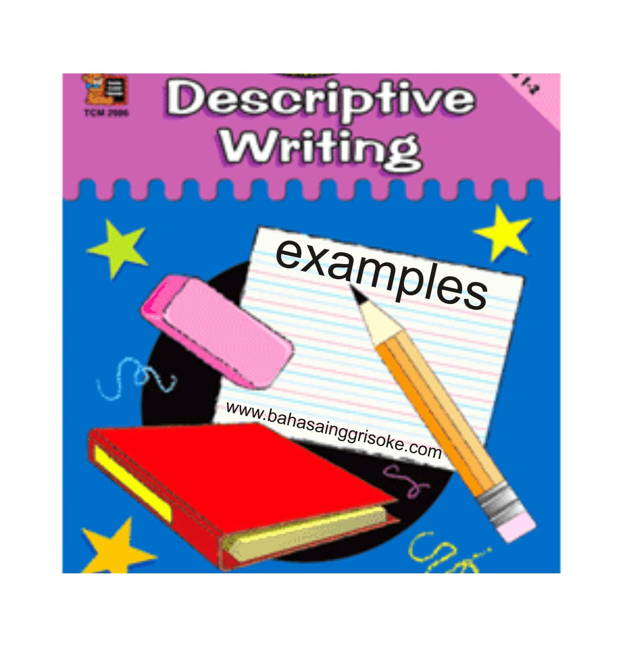 Belajar Bahasa Inggris Termudah : Contoh Descriptive Text Terlengkap