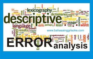 Artikel Bahasa Inggris tentang ERRORS ANALYSIS (introduction)