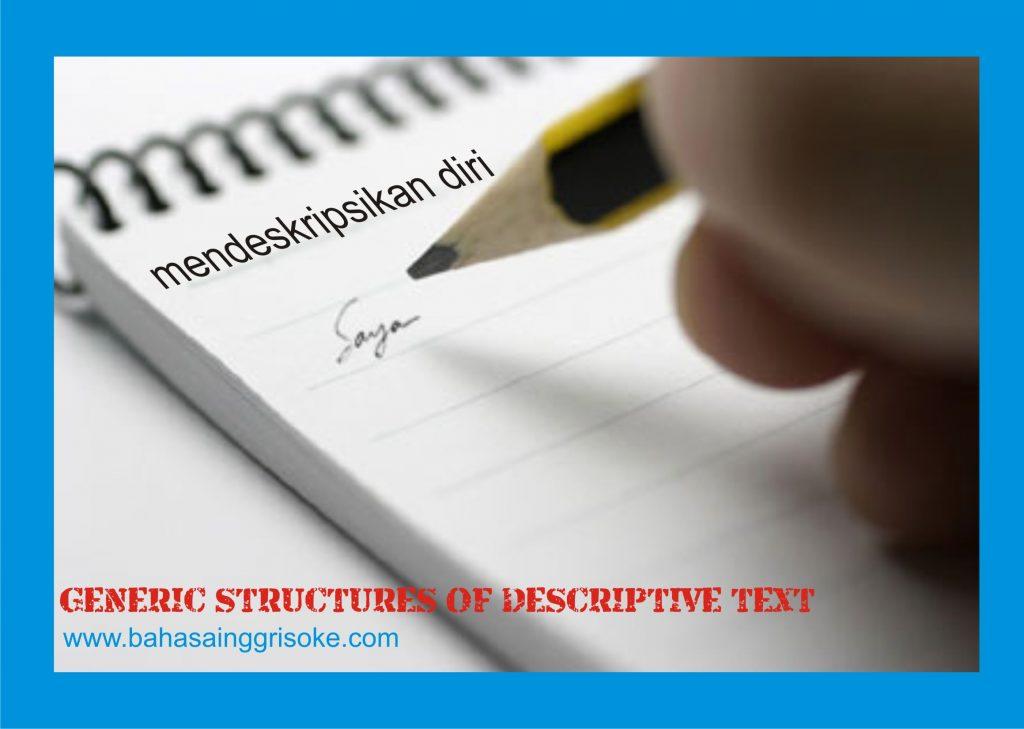 GENERIC STRUCTURE OF DESCRIPTIVE PARAGRAPH