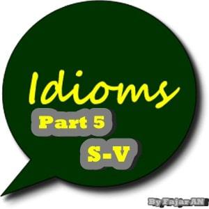 KUMPULAN IDIOM BAHASA INGGRIS PART 5 (S-V)