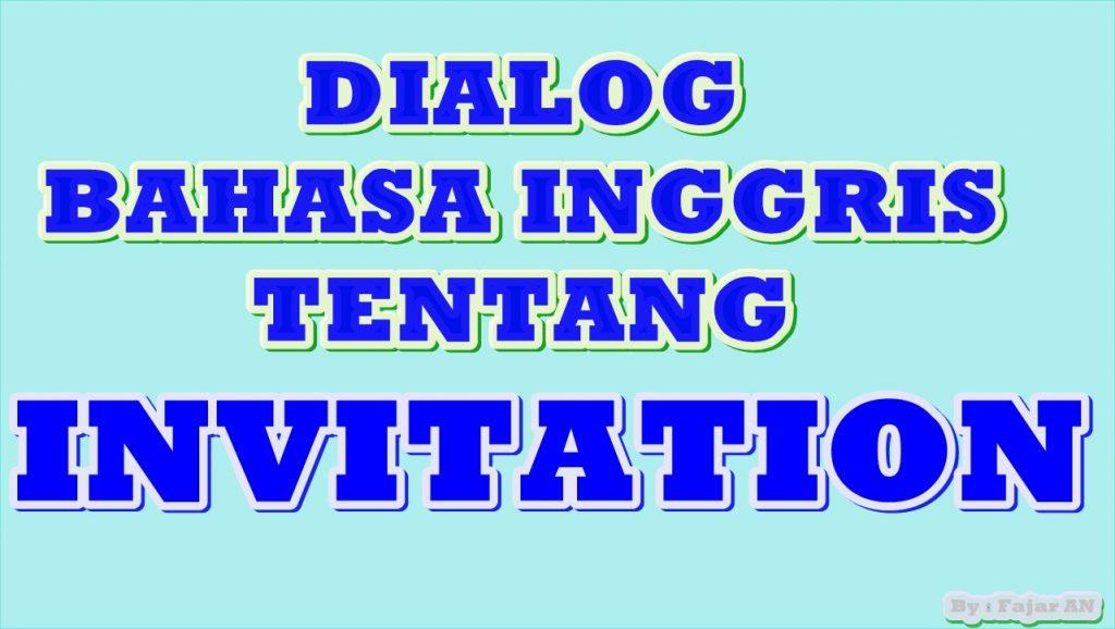 Dialog Bahasa Inggris tentang Invitation