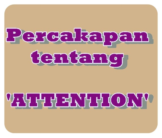 Contoh Percapan tentang Attention