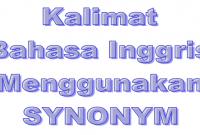 50 Kalimat Bahasa Inggris dengan Menggunakan Synonym
