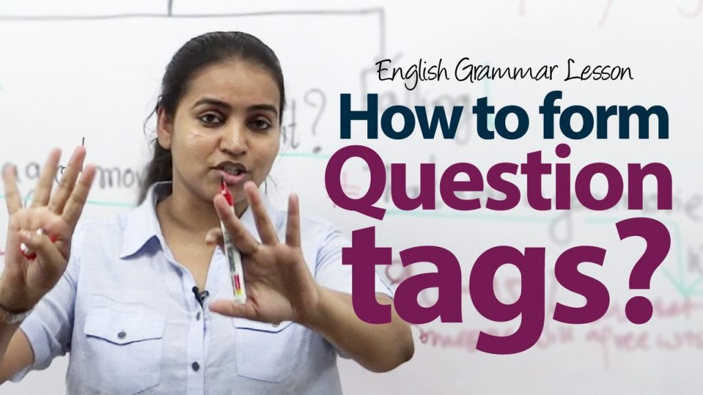 Penjelasan Pola, Fungsi dan Contoh Kalimat Question Taq Dalam Bahasa Inggris