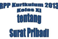 RPP Kurikulum 2013 Kelas XI tentang Surat Pribadi