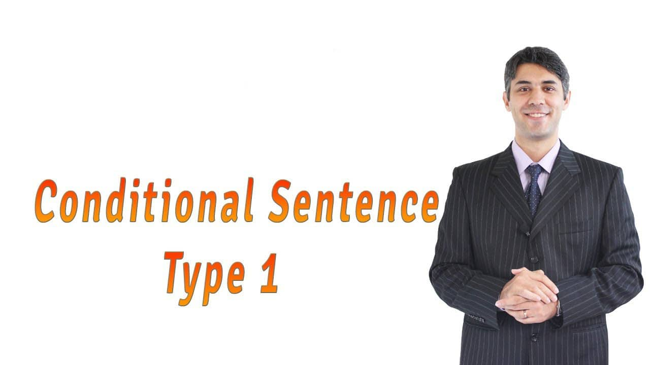 Conditional Sentence (If Clause) type 1