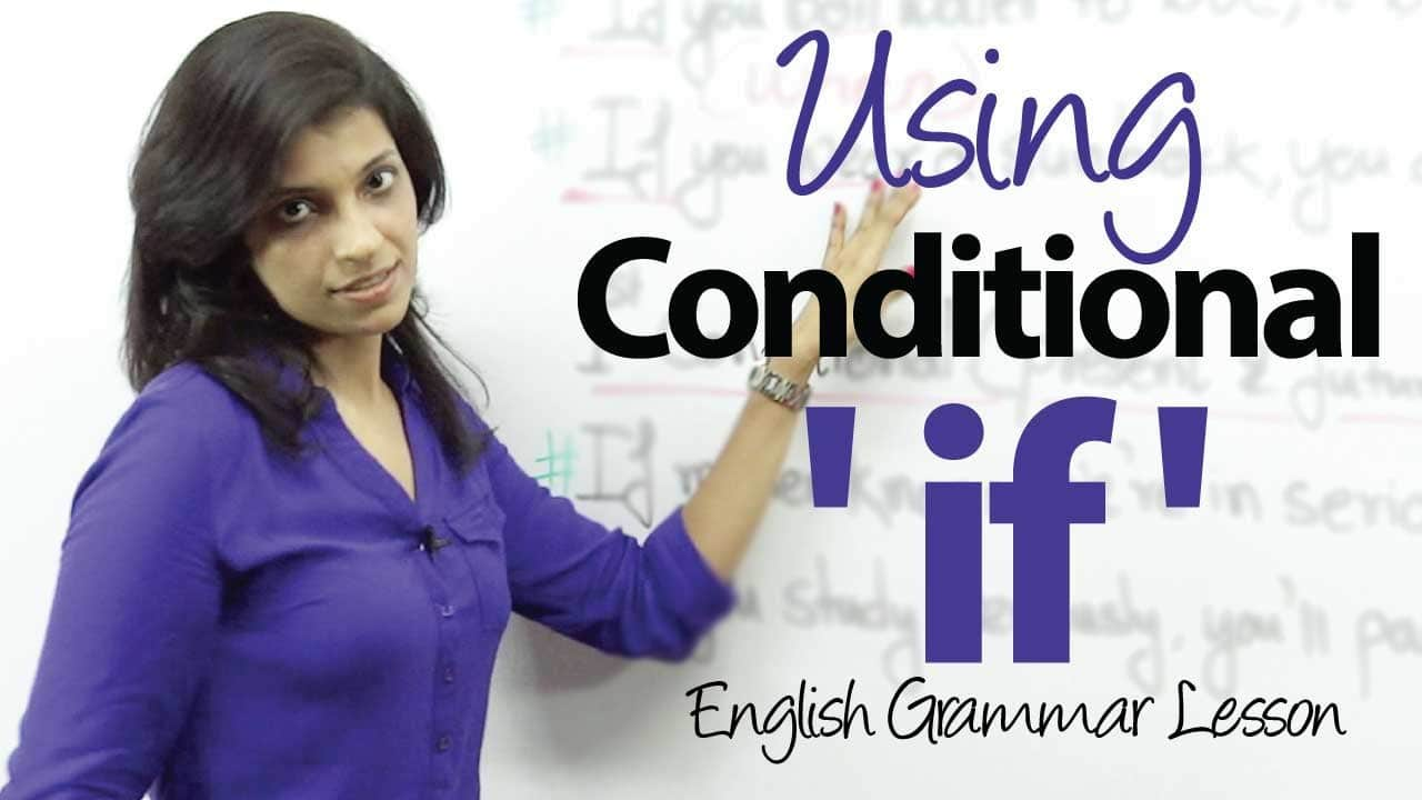 Conditional Sentence (If Clause)