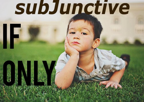 If-Only subjunctive