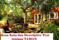 Kosa Kata dan Descriptive Text Singkat tentang Garden atau Taman