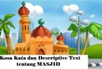 Kosa Kata dan Descriptive Text Singkat tentang Mosque atau Masjid