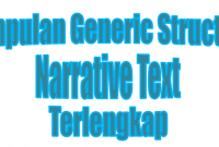 Kumpulan Generic Structure Narrative Text Terlengkap