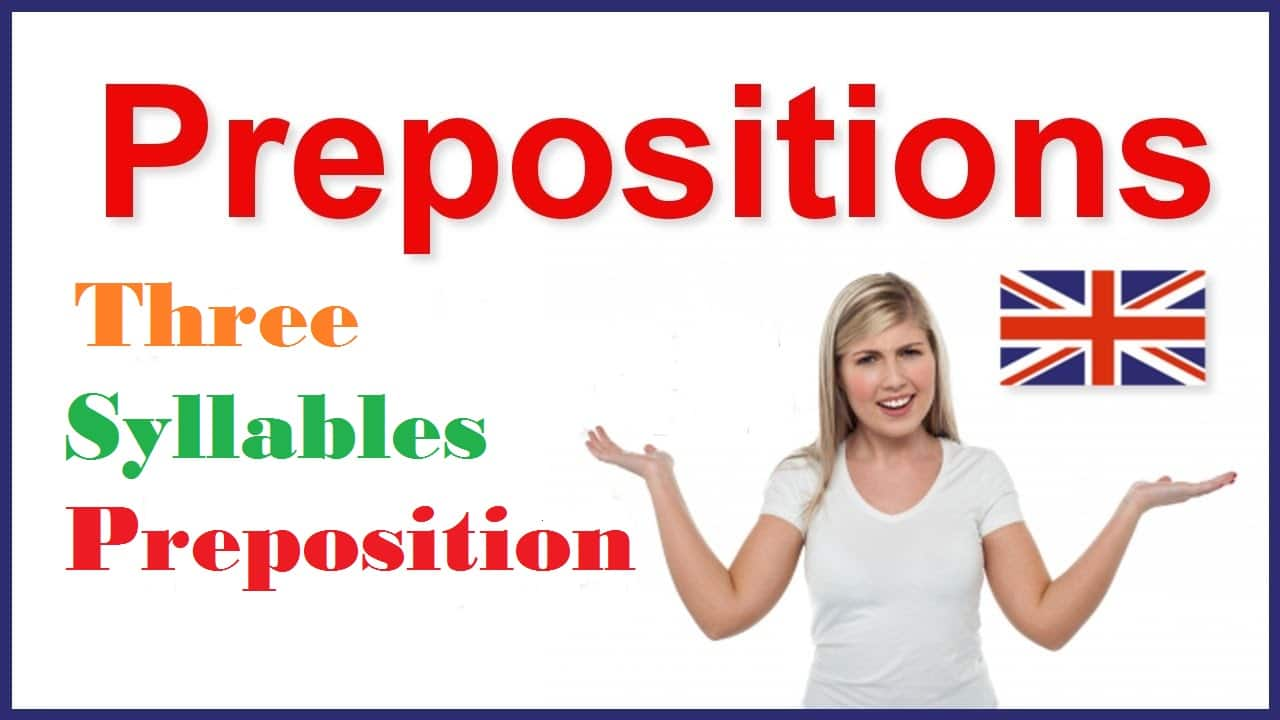 Three Syllables Preposition