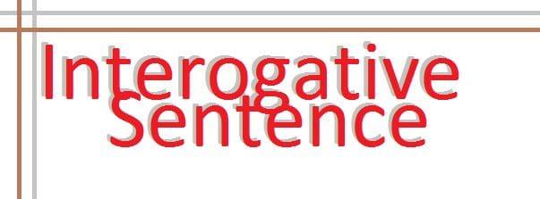 introgative sentances