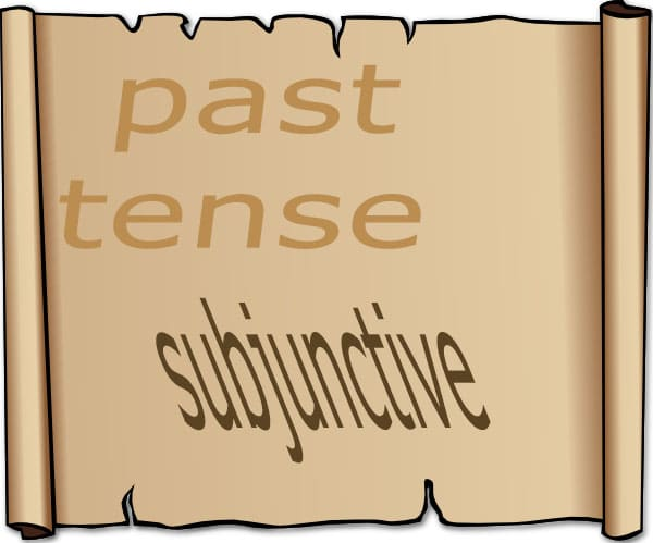 past tense subjunctive