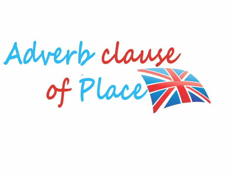 Adverb clause of Place
