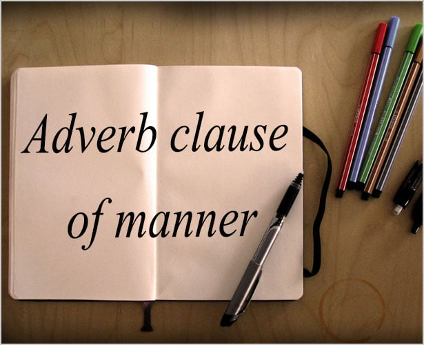 Adverb clause of manner