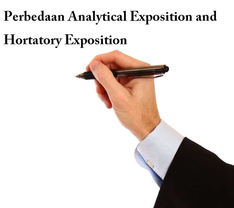 perbedaan analytical exposition and hortatory exposition